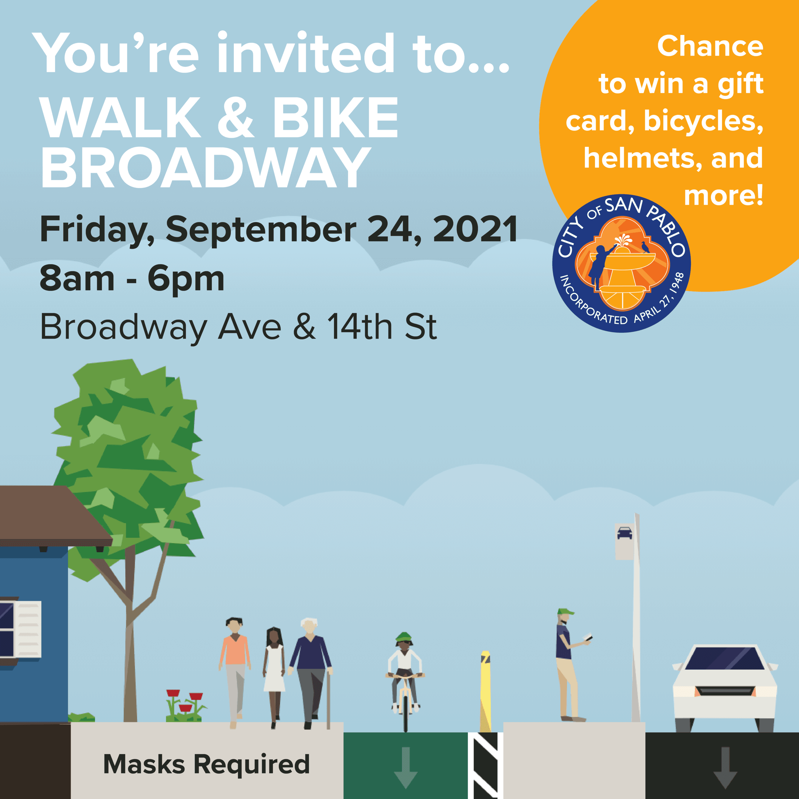 You're invited to Walk & Bike Broadway Friday, September 24, 2021 8am - 6pm Broadway Ave & 14th S