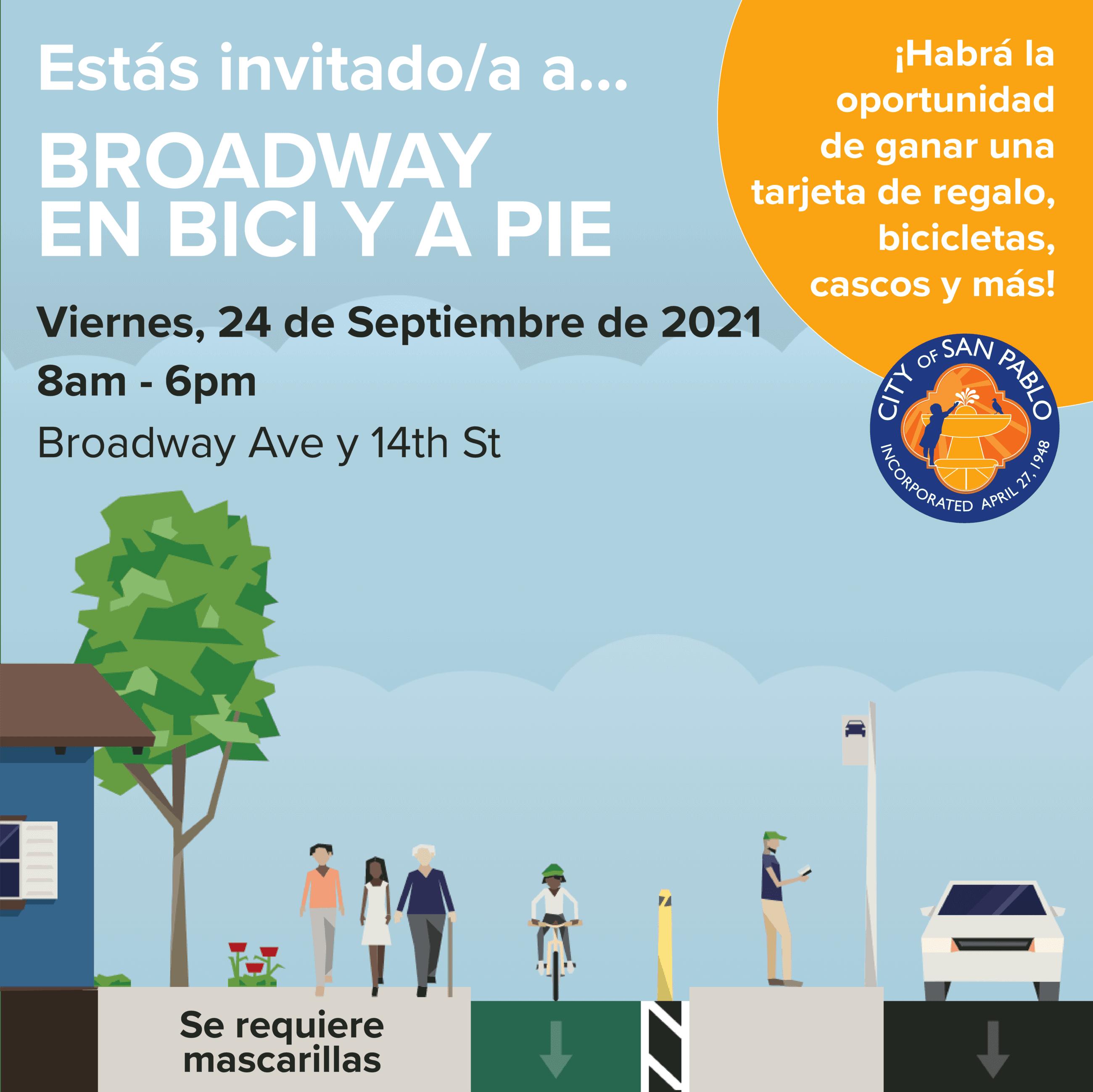 Estás invitado a Broadway en bici y a pie el viernes el 24 de septiembre desde las 8am - 6pm